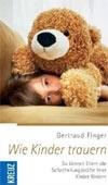 Wie Kinder trauern